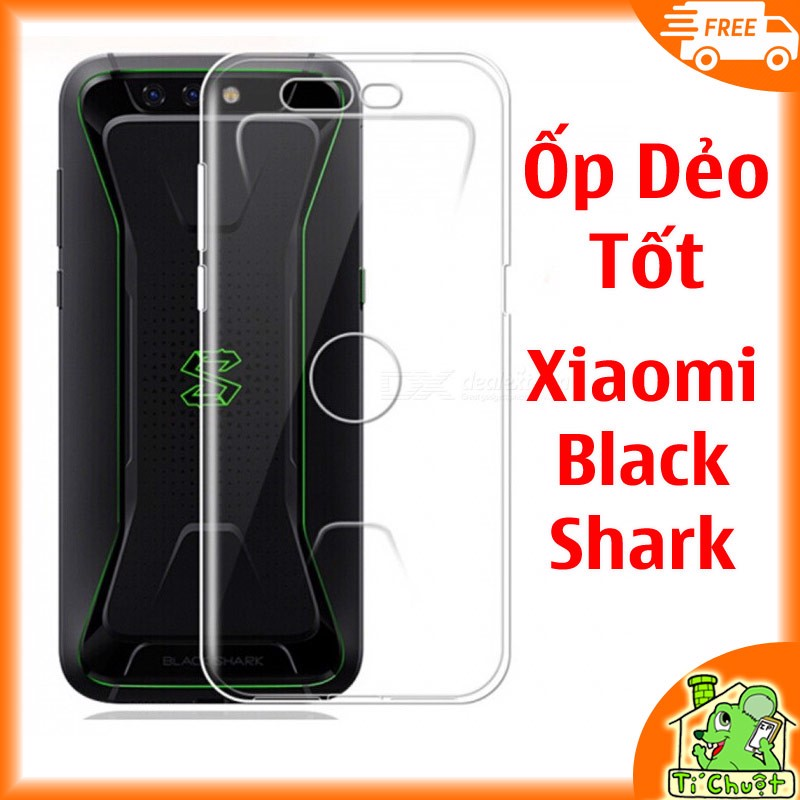 Ốp lưng Xiaomi Black Shark 1 Silicon Loại Tốt Dẻo trong suốt