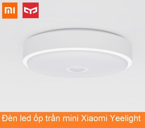 Đèn led ốp trần mini Xiaomi Yeelight