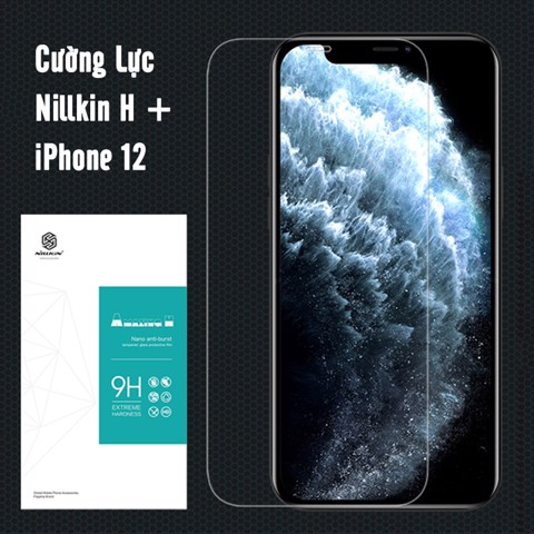 Kính cường lực cho iPhone 12 - iPhone 12 Pro - iPhone 12 Pro Max Nillkin H+ trong suốt