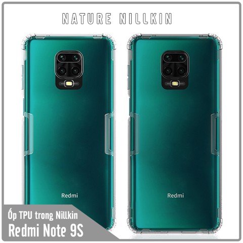 Ốp lưng cho Xiaomi Redmi Note 9S - Redmi Note 9 Pro TPU trong suốt Nillkin NATURE