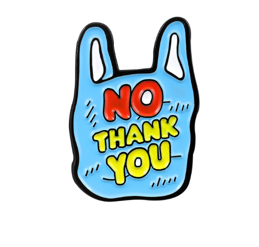 No plastic thank you - Pin sticker ghim cài áo