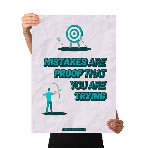 Mistakes are proof that you are trying - Poster động lực Chân Kinh Startup