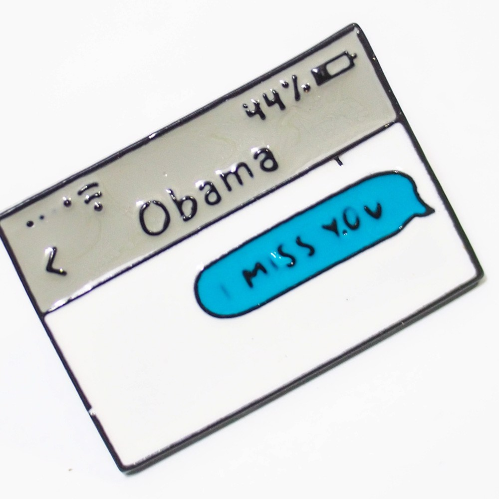 Obama I miss you - Pin sticker ghim cài áo
