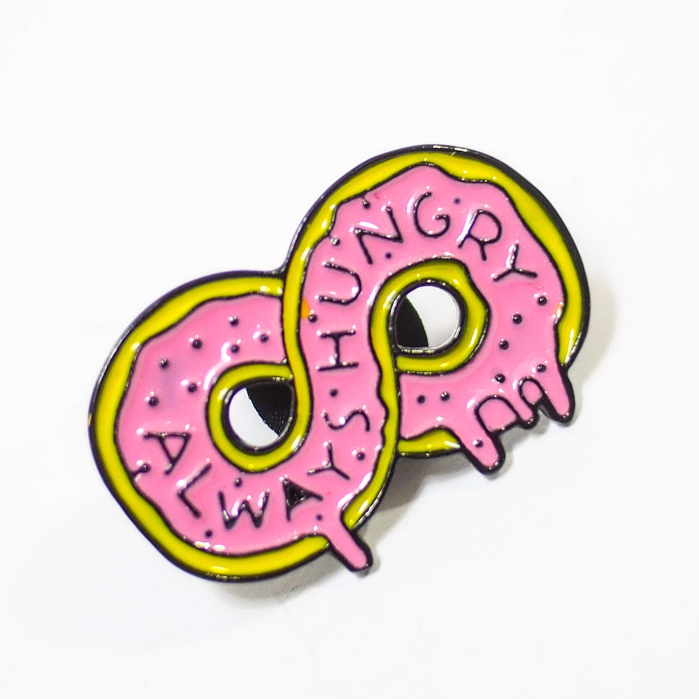 Always hungry - Pin sticker ghim cài áo