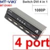 Bộ gộp DVI 2 vào 1 - Switch DVI 2 in 1 out MT-VIKI MT-DV201