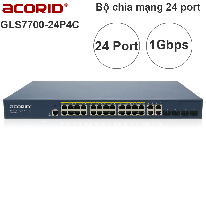 Switch 24 port gigabit quản lý 24 BASE-T PoE port + 4 GE + 4 SFP Acorid GLS7700-24P4C
