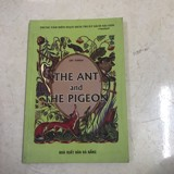 (sách cũ) THE ANT AND THE PIGEON