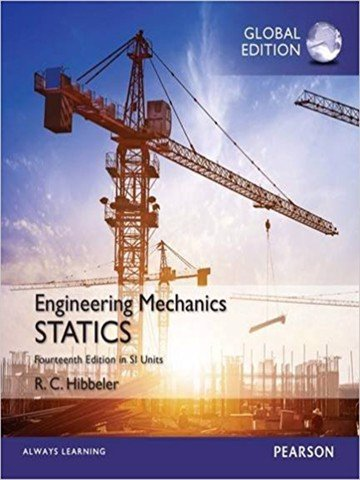 Engineering Mechanics: Statistics in Si Units 14th Edition