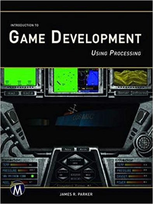 Introduction to Game Development Using Processing