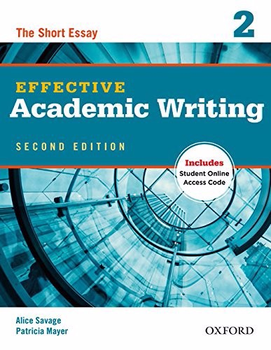 Effective Academic Writing (2 Ed.) 2: Student Book with Online Practice