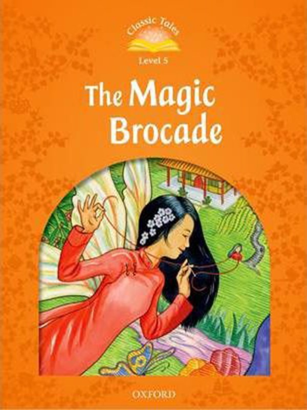 Classic Tales: Level 5: The Magic Brocade