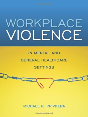 Workplace Violence in Mental and General Health Settings