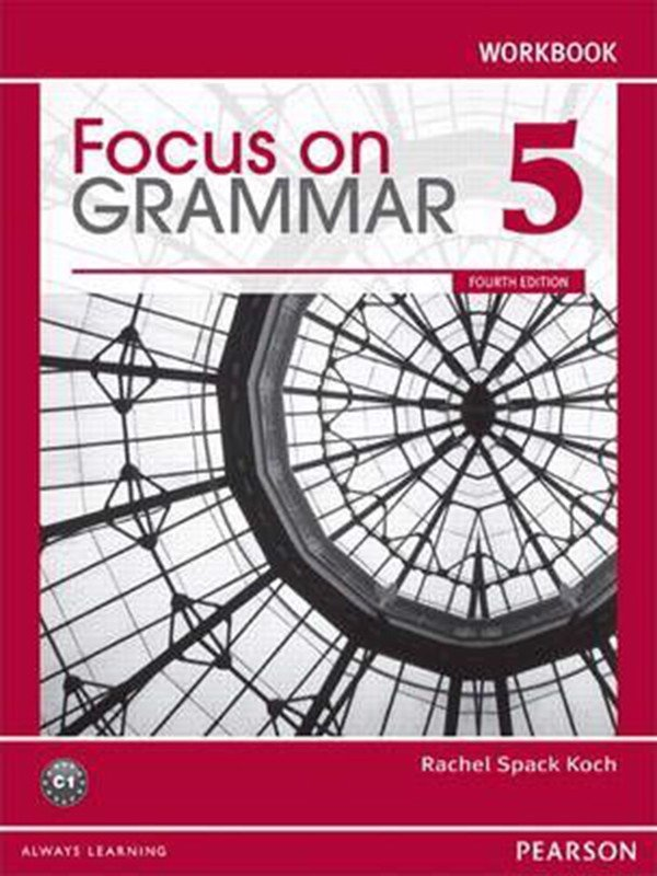 Focus On Grammar (4 Ed.) 5: Workbook
