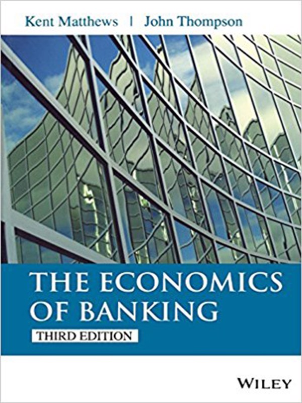 The Economics of Banking 3rd Edition