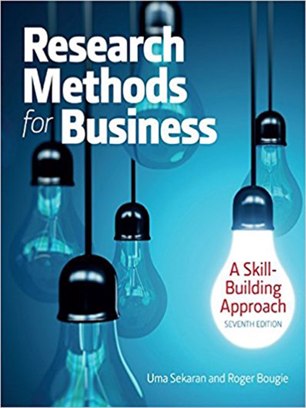 Research Methods For Business: A Skill Building Approach 7th Edition