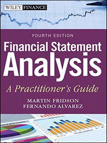 Financial statement analysis : A practitioner's guide - 4th edition