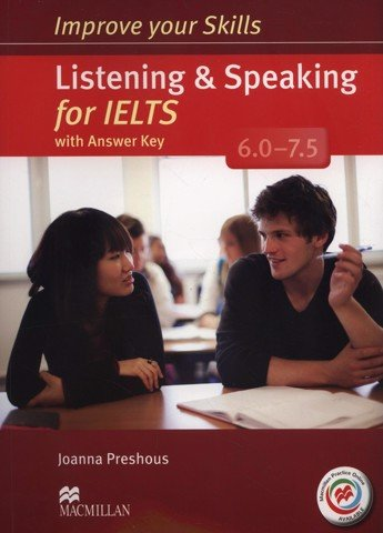 Improve Your IELTS Skills 6 - 7.5: Listening & Speaking Skills with Key & MPO Pack