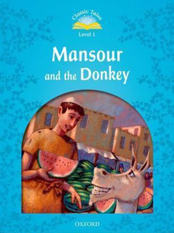 Classic Tales: Level 1: Mansour and the Donkey