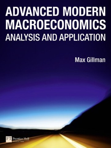 Advanced Modern Macroeconomics: Analysis And Application
