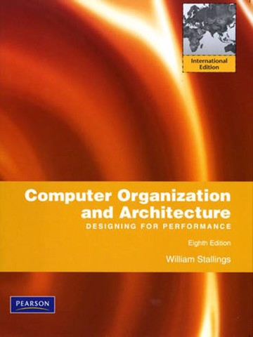 Computer Organization and Architecture: International Version: Designing for Performance