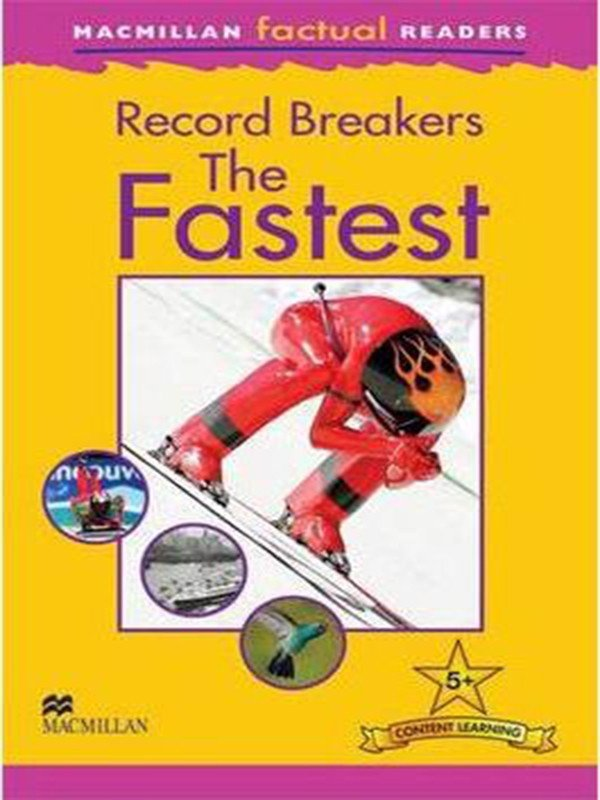Macmillan Factual Readers: The Fastest