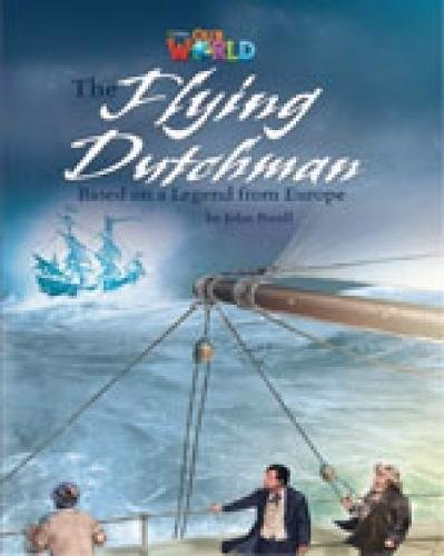 Our World (BrE) 6 : The Flying Dutchman Reader