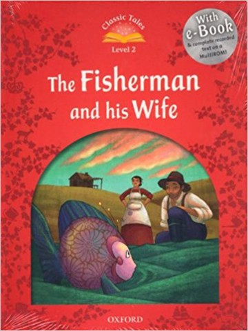 Classic Tales: Beginner 2: The Fisherman and His Wife Pack