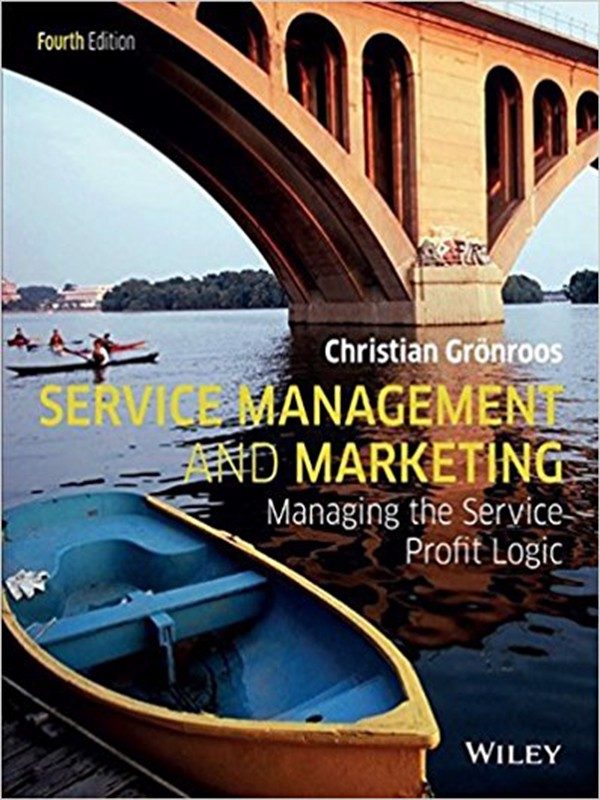 Service Management and Marketing: Customer Management in Service Competition, 4th Edition