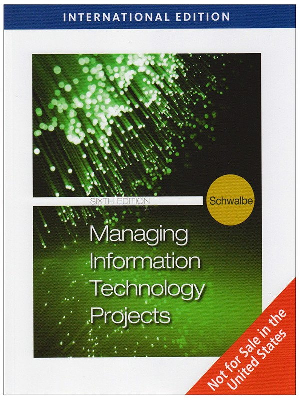 Managing Information Technology Projects, International Edition (with Premium Online Printed Access Card and Microsoft Project 2007 60 Day Trial Version CD-ROM)