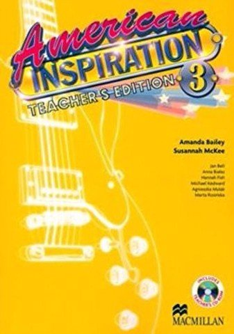 American Inspiration 3: Teacher Guide with CD-Rom