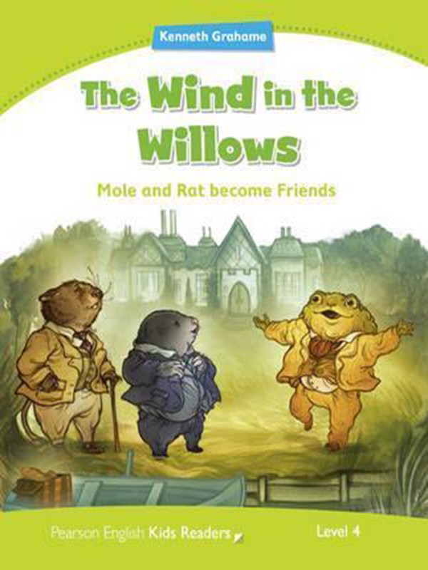 The Wind in the Willows: Level 4 (Pearson English Kids Readers)