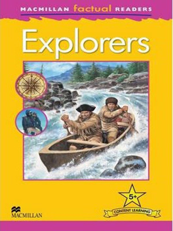 Macmillan Factual Readers Level 5+: Explorers
