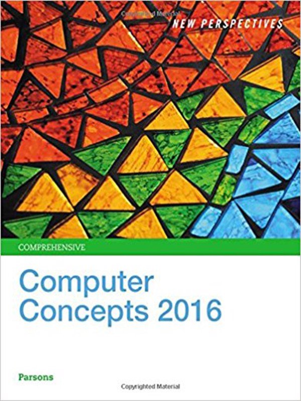 New Perspectives on Computer Concepts 2016 : Comprehensive