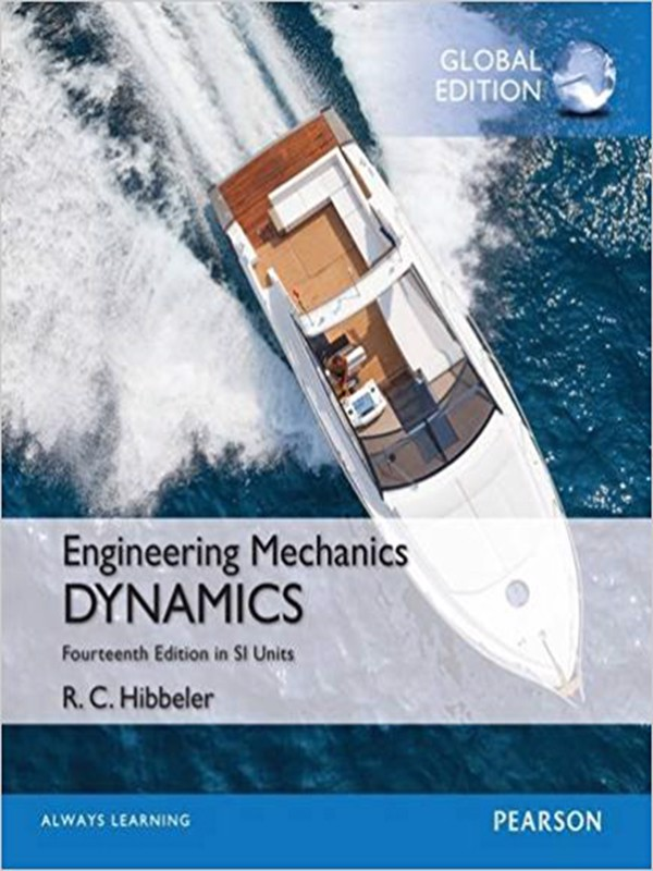 Engineering Mechanics: Dynamics in Si Units 14th Edition