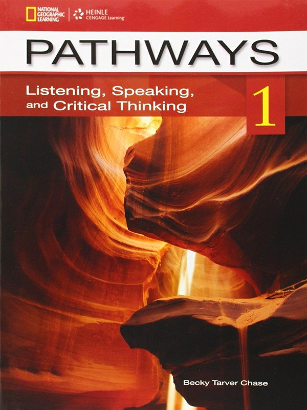 Pathways - Listening, Speaking, and Critical Thinking 1: Student Book with Online Workbook