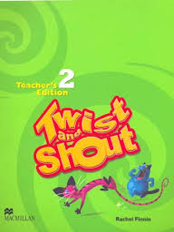 Twist & Shout 2: Teacher Ed.