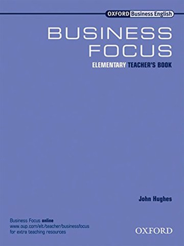 Business Focus Ele: Teacher Book