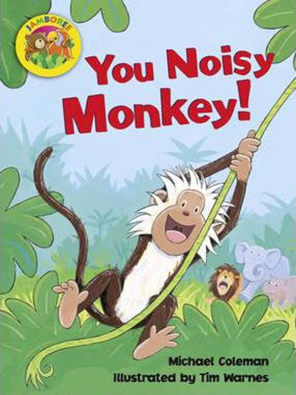 You Noisy Monkey Little Book (6 Pack): Level B (Jamboree Storytime)