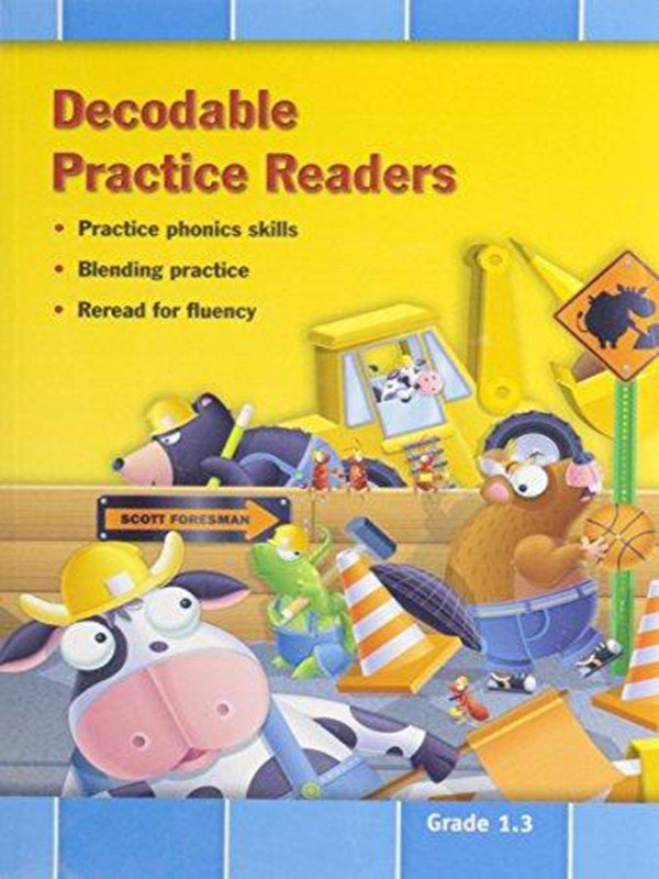 Reading 2011 Decodable Practice Readers: Units 4 and 5 Grade 1
