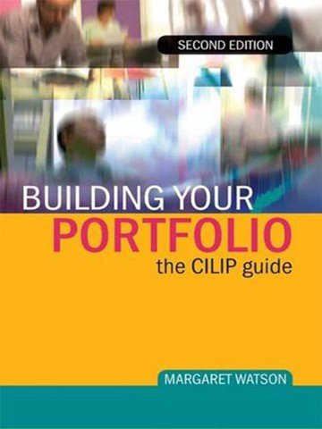 Building Your Portfolio: The CILIP Guide