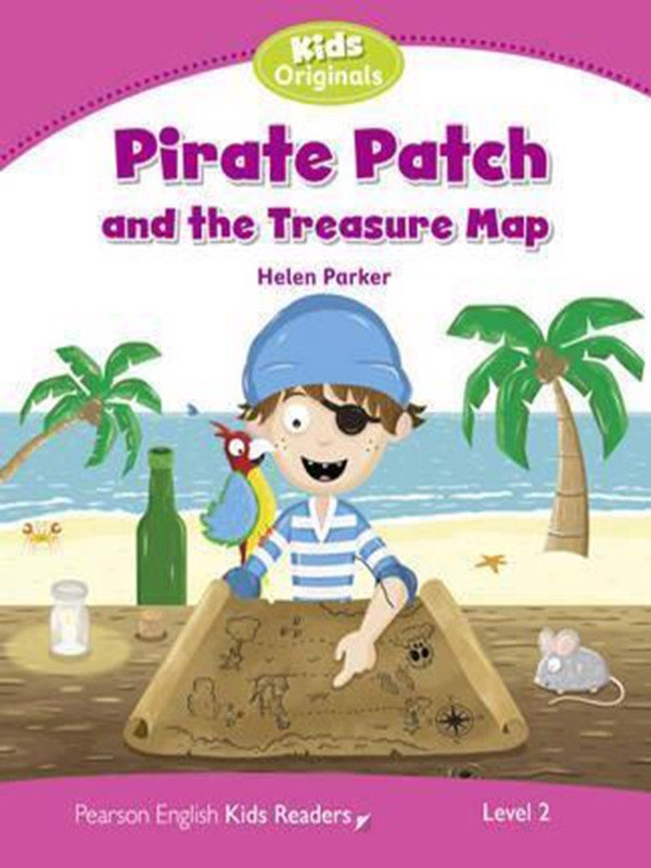 Pirate Patch: Level 2 (Pearson English Kids Readers)