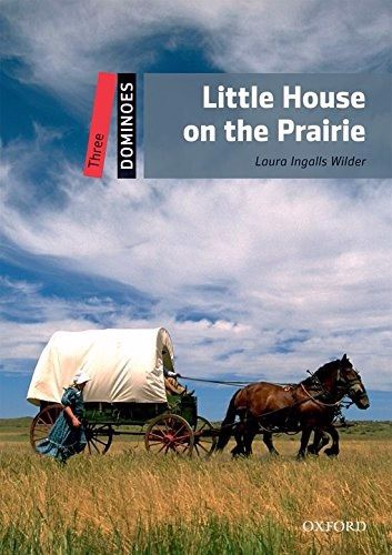 Dominoes, New Edition 3: Little House on the Prairie Pack