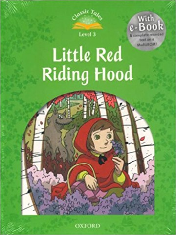 Classic Tales: Elementary 1: Little Red Riding Hood Pack