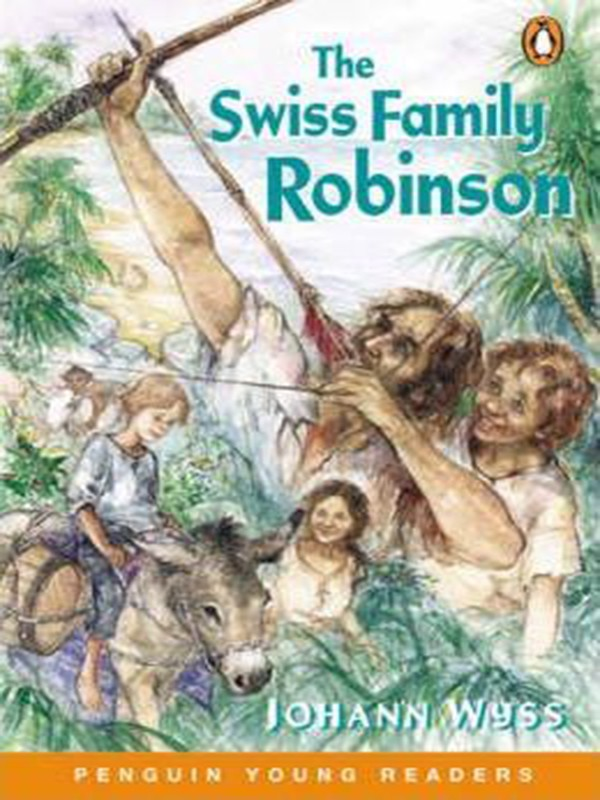 The Swiss Family Robinson (Penguin Young Readers)