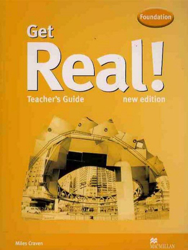 Get Real Foundation: Teacher Guide with Teacher Resource CD-Rom