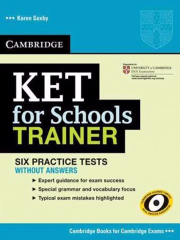 KET for Schools Trainer : Practice Tests without Key
