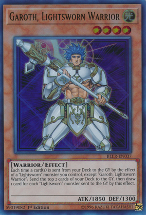 [ UK ] Garoth, Lightsworn Warrior - BLLR-EN037 - Ultra Rare 1st Edition