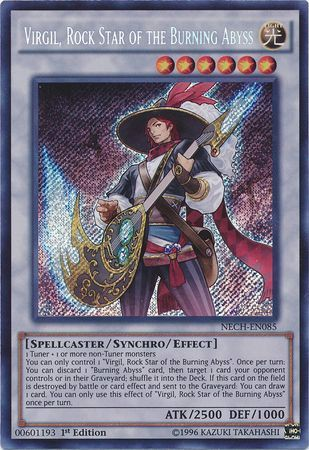 [ US ] Virgil, Rock Star of the Burning Abyss - NECH-EN085 - Secret Rare 1st Edition