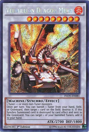 [ US ] Vermillion Dragon Mech - INOV-EN081 - Secret Rare 1st Edition