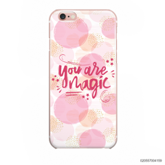 YOU ARE MAGIC - Iphone 6/6s